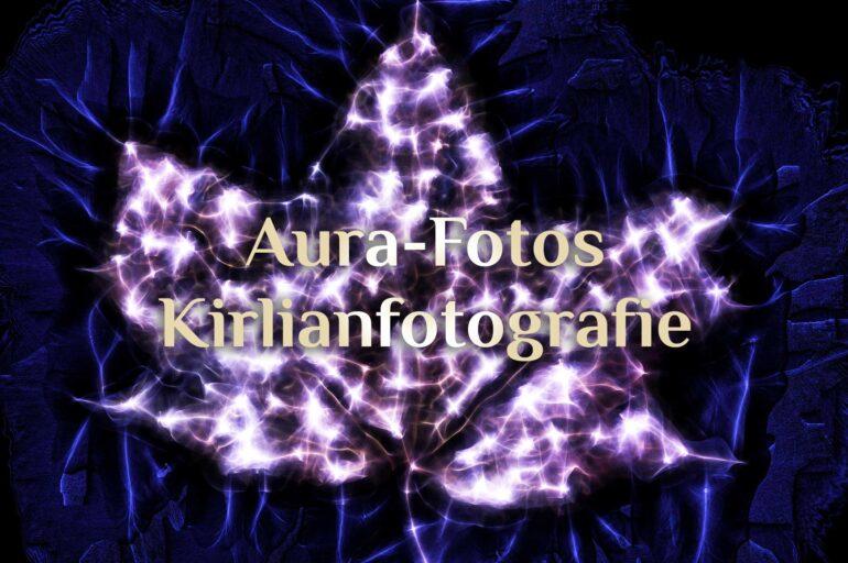 Aura-Fotos machen ❤️🔥 Was ist Kirlianfotografie? 📸 Wie Du Deine Aura fotografierst