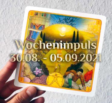 Traumkarte 💭 30. August – 05. September 2021 🔮 Wochenimpuls