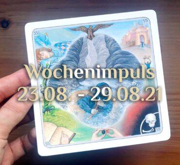 Traumkarte 💭 23. August – 29. August 2021 🔮 Wochenimpuls