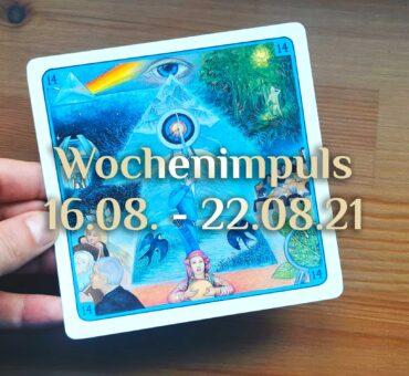 Traumkarte 💭 16. August – 22. August 2021 🔮 Wochenimpuls
