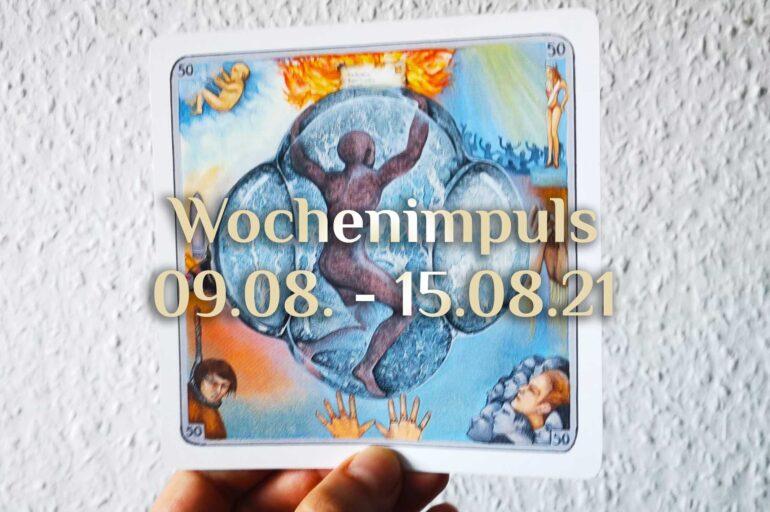 Traumkarte 💭 09. August – 15. August 2021 🔮 Wochenimpuls vom Friedensfest bis Mariä Himmelfahrt