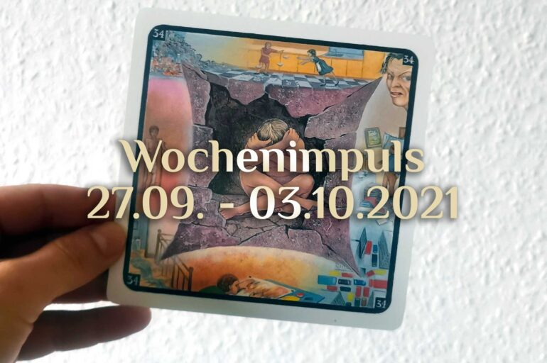 Traumkarte 💭 27. September – 03. Oktober 2021 🔮 Wochenimpuls