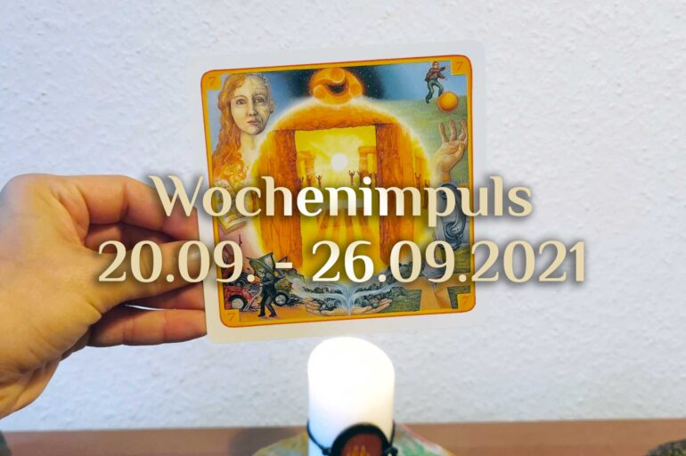 Traumkarte 💭 20. September – 26. September 2021 🔮 Wochenimpuls