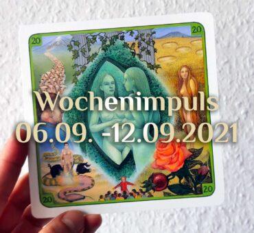 Traumkarte 💭 06. September – 12. September 2021 🔮 Wochenimpuls