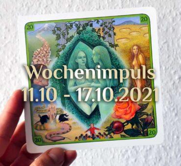 Traumkarte 💭 11. Oktober - 17. Oktober 2021 🔮 Wochenimpuls