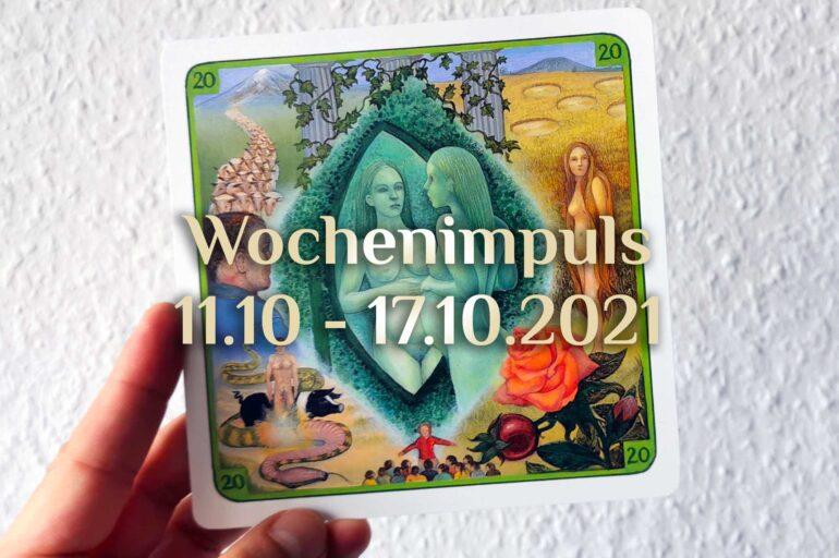 Traumkarte 💭 11. Oktober – 17. Oktober 2021 🔮 Wochenimpuls