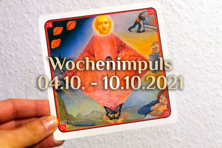 Traumkarte 💭 04. Oktober – 10. Oktober 2021 🔮 Wochenimpuls